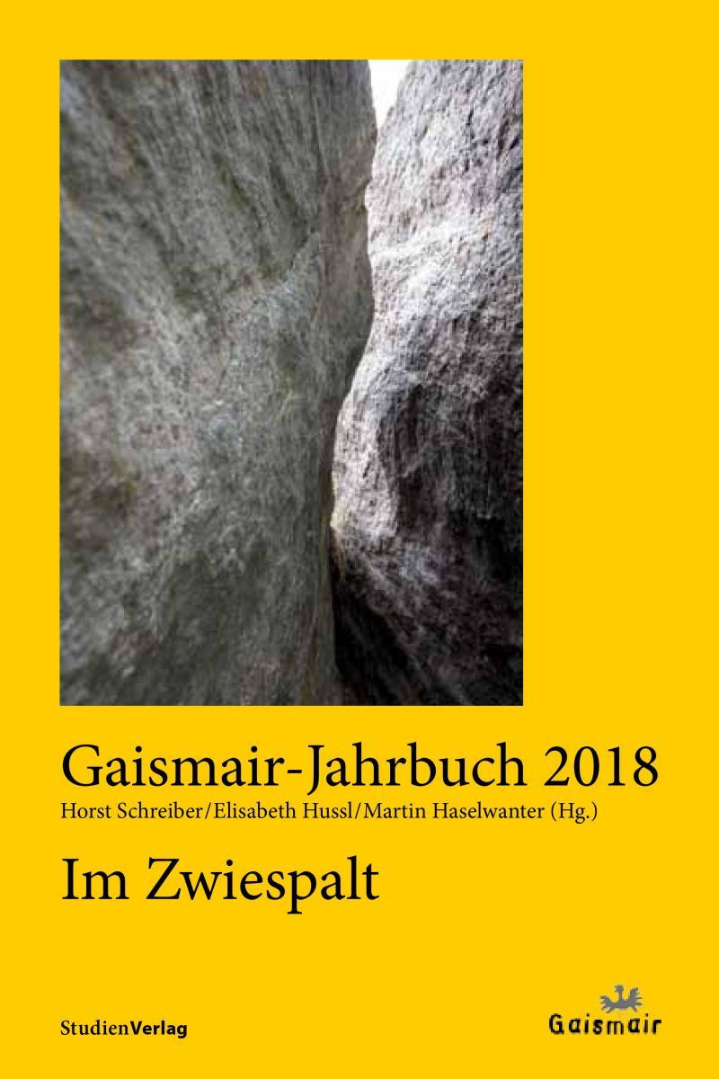 Gaismair-Jahrbuch 2018. Im Zwiespalt