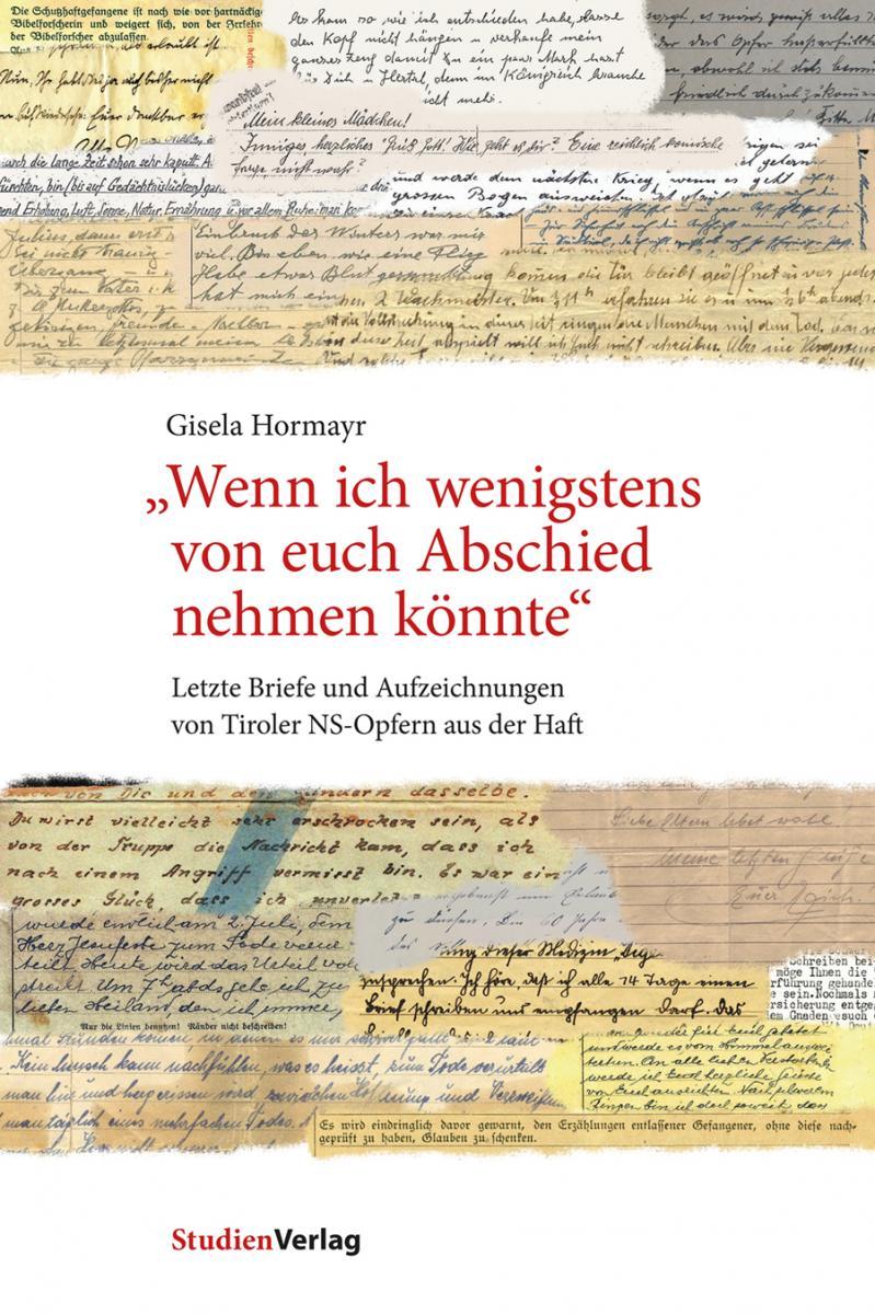 """Gisela Hormayr: """"Wenn ich wenigstens von euch Abschied nehmen könnte"""""""