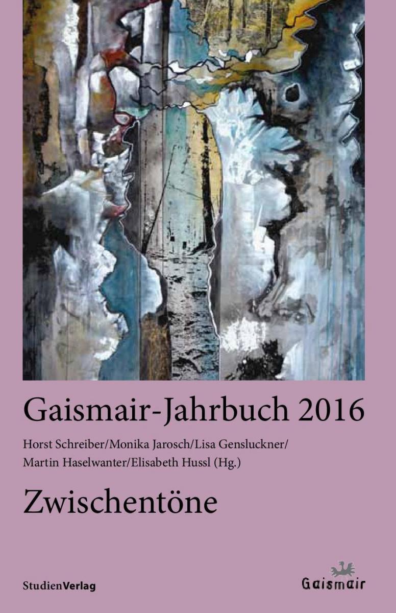 Gaismair-Jahrbuch 2016. Zwischentöne