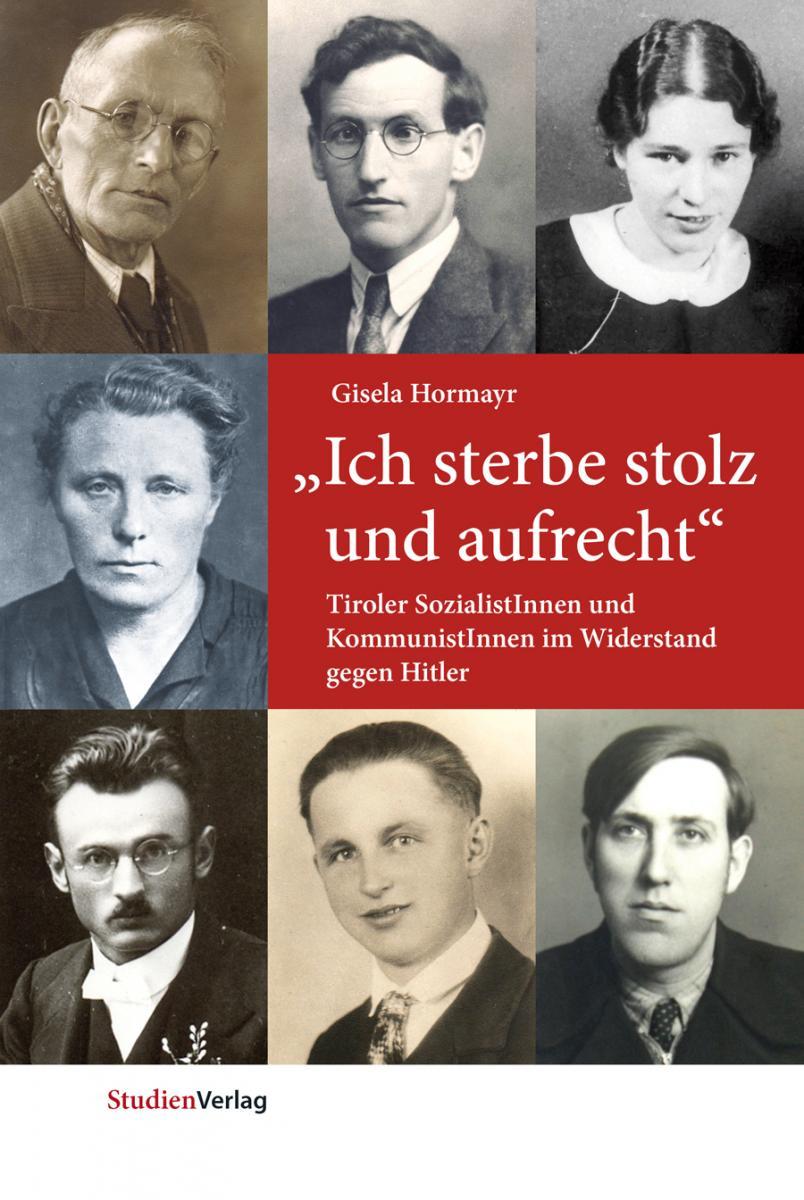 """Gisela Hormayr: """"Ich sterbe stolz und aufrecht"""""""