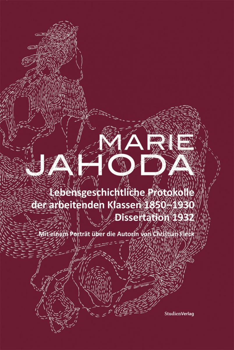 Johann Bacher/Waltraud Kannonier-Finster/Meinrad Ziegler: Marie Jahoda.