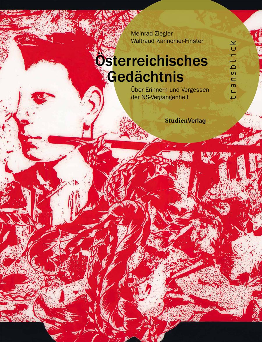 Meinrad Ziegler/Waltraud Kannonier-Finster: Österreichisches Gedächtnis