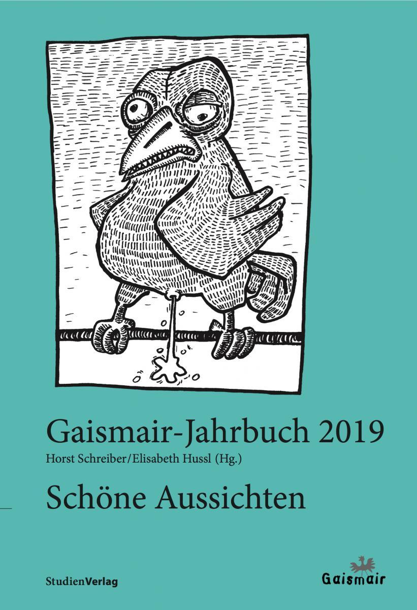 Gaismair-Jahrbuch 2019. Schöne Aussichten
