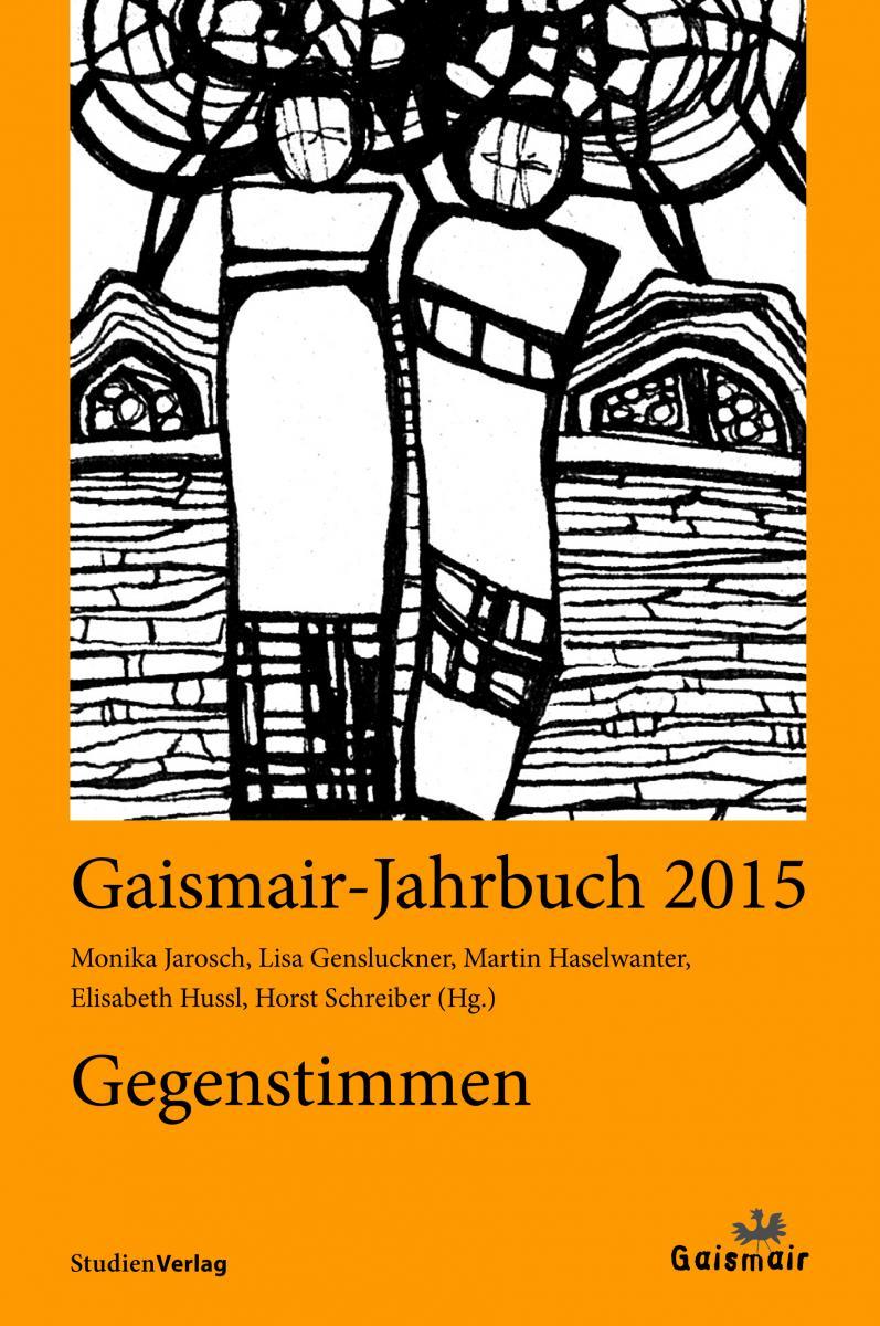 Gaismair-Jahrbuch 2015. Gegenstimmen