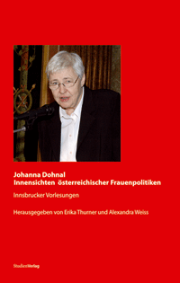 Erika Thurner und Alexandra Weiss: Johanna Dohnal
