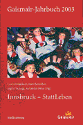 Gaismair-Jahrbuch 2003. Innsbruck – StattLeben