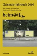 Gaismair-Jahrbuch 2010. heim@tlos