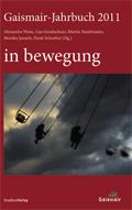 Gaismair-Jahrbuch 2011. in bewegung