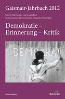 Gaismair-Jahrbuch 2012. Demokratie – Erinnerung – Kritik