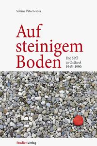 """Sabine Pitscheider """"Auf steinigem Boden"""""""