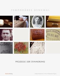 Andrea Sommerauer/Franz Wassermann (Hg.In): Temporäres Denkmal