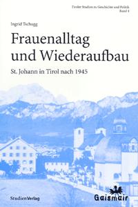 Ingrid Tschugg: Frauenalltag und Wiederaufbau